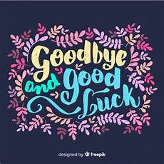 It Goodbye Checks Design Goodbye Lettering Background Free Vector