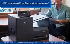 Hp Printer Not Printing Black Hp Printer Won T Print Black What To Do Now