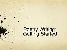 How To Write A Poem How To Write A Poem For Beginners Video Youtube