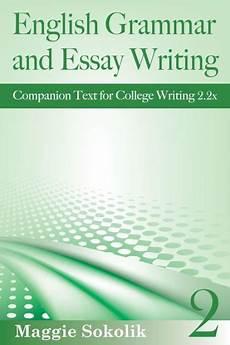 English Essay Book English Grammar And Essay Writing Workbook 2 College