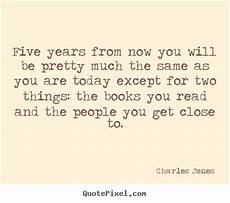 Five Years From Now Friendship Quotes Five Years From Now You Will Be Pretty