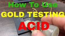 Silver Testing Solution Color Chart How To Use Gold Testing Acid What They Don T Want You To