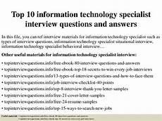 Interview Questions For Information Technology Top 10 Information Technology Specialist Interview