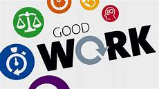 Good Worker A Good Work Manifesto Our Politicians Need To Talk About