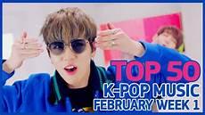 2018 Pop Charts Top 50 K Pop Songs Chart February Week 1 2018 Youtube