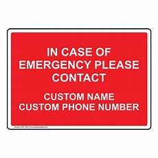Emergency Contact Sign In Case Of Emergency Please Contact Custom Bilingual Sign