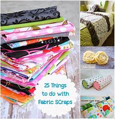 25 things to do with fabric scraps diy craft projects