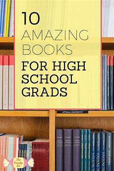 Books For College Graduates 10 Best Books For High School Graduates The Candy Lei