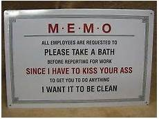 Funny Memos Stupid Work Signs Memo Office Funny Work Humorous