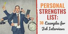 Strengths In A Person Personal Strengths List 30 Examples For Job Interviews