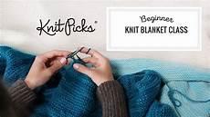 beginner knit blanket class part 4 the knit stitch