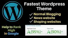 Fastest Wordpress Themes Fastest Wordpress Theme For News And Normal Websites In