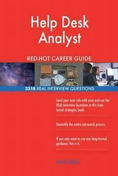 Help Desk Analyst Interview Questions Help Desk Analyst Red Career Guide 2518 Real