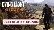 Dying Light Agility Farm Dying Light The Following Agility Farm 5800xp Min Youtube