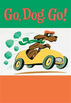 Go Dog Go Book Go Dog Go Bay Area Children S Theatre