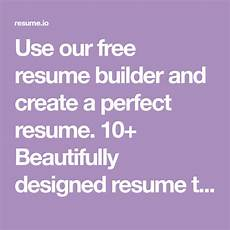 Totally Free Resume Builder And Download Use Our Free Resume Builder And Create A Perfect Resume