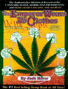 the emperor wears no clothes by herer clear the emperor wears no clothes hemp and the marijuana