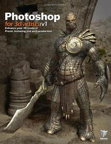 3dmotive Character Design In Photoshop Volume 1 Photoshop For 3d Artists Vol 1 By Andrzej Sykut Http