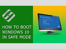 How to Boot Windows 10 in Safe Mode (All Methods) ???????