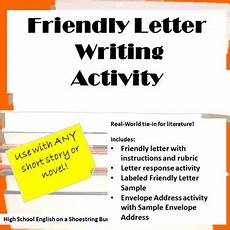Example Of A Short Friendly Letter Friendly Letter Writing Activity Works With Any Novel Or