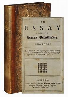 Essay On Human Understanding An Essay Concerning Humane Human Understanding John