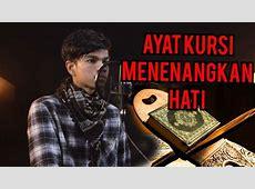 AYAT KURSI MENYAYAT HATI   YouTube