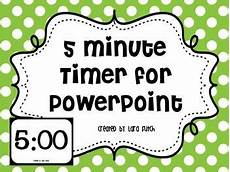 5 Minute Powerpoint Timer 5 Minute Timer For Powerpoint By Creative Teacher Mama Tpt