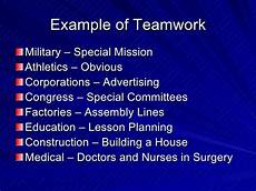 Examples Of Teamwork In The Workplace Teamwork