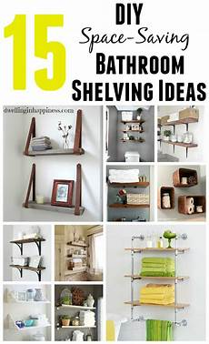 shelves in bathroom ideas 15 diy space saving bathroom shelving ideas