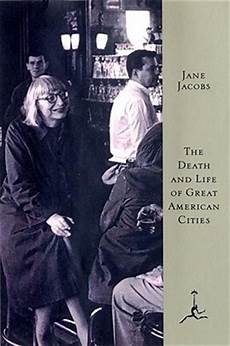 Death And Life Of Great American Cities 9780679600473 The Death And Life Of Great American Cities