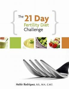 the 21 day fertility diet challenge fertility help