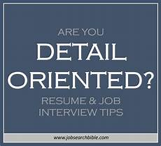 Synonym Detail Oriented Are You Detail Oriented Resume Amp Job Interview Tips Job