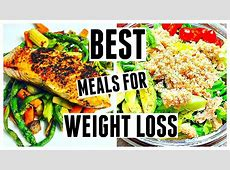 BEST MEALS FOR WEIGHT LOSS   What I Eat To Lose Weight
