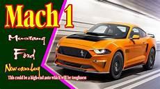 2019 Mustang Mach 1 by 2019 Mustang Mach 1 2019 Mustang Convertible 2019