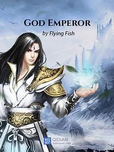 Immortal God Emperor Light Novel Read God Emperor Light Novel Online