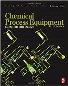 Chemical Process And Equipment Design By Gavhane Pdf Couper J R Penney W R Fair J R Walas S M Eds