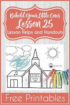 I Belong To The Church Of Jesus Christ Flip Chart Behold Your Little Ones Lesson 25 I Belong To The Church