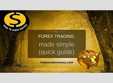 Forex trading made simple (quick guide)