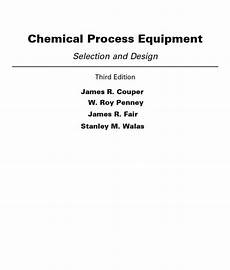 Chemical Process And Equipment Design By Gavhane Pdf Chemical Process Equipment Selection And Design Stanley M