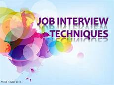 Interview Techniques Job Interview Techniques