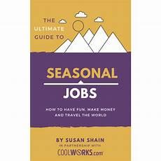 Seasonal Jobs The Ultimate Guide To Seasonal Jobs Coolworks Com