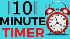 10 Mintue Timer 10 Minute Timer With Alarm Youtube