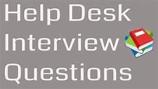 Interview Questions For Help Desk Help Desk Support Interview Questions And Answers For It