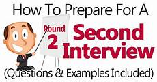 Questions For A Second Interview How To Prepare For A Second Interview Questions