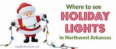 Holiday Light Sliders Where To See Christmas Lights In Northwest Arkansas