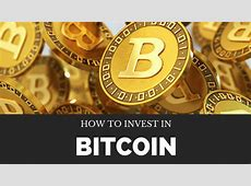 How to Invest In Bitcoin and Make Profit