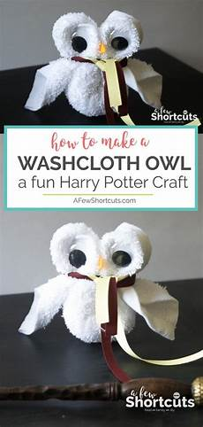 how to make a washcloth owl harry potter craft a