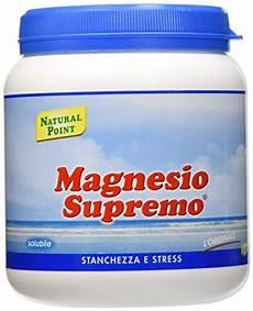 magnesio supremo effetti benefici magnesio supremo 2019 a cosa serve fa benefici e
