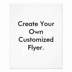 Make Custom Flyers Online Free Create Your Own Customized Flyer Flyer Zazzle