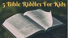 Bible Riddles Bible Riddles